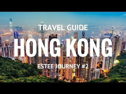 Estee Journey 2: Hong Kong Vacation Travel Trip Guide Top Places To Visit