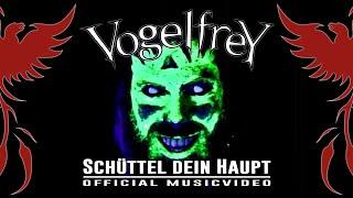 Vogelfrey - Schüttel dein Haupt (Offizielles Musikvideo)
