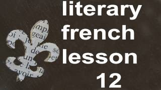 M0012   French Lesson 12 Level 1 Serial and Oral French Course for Beginners