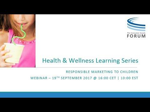 CGF Health & Wellness Learning Series Webinar  - Responsible Marketing to Children