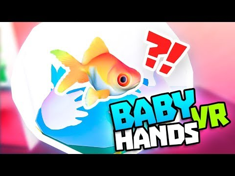 CAN WE FIND THE MISSING GOLDFISH!? - Baby Hands VR Gameplay - VR Oculus Rift Gameplay