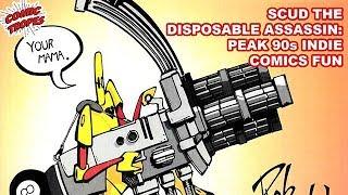 Scud the Disposable Assassin: Peak 90s Indie Comics Fun