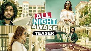 ALL NIGHT AWAKE (Song Teaser) | Akki Singh Ft. JSL | Latest Punjabi Song 2017