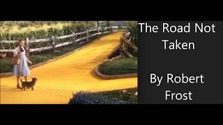 """Robert's Frost's poem """"The Road Not Taken"""""""