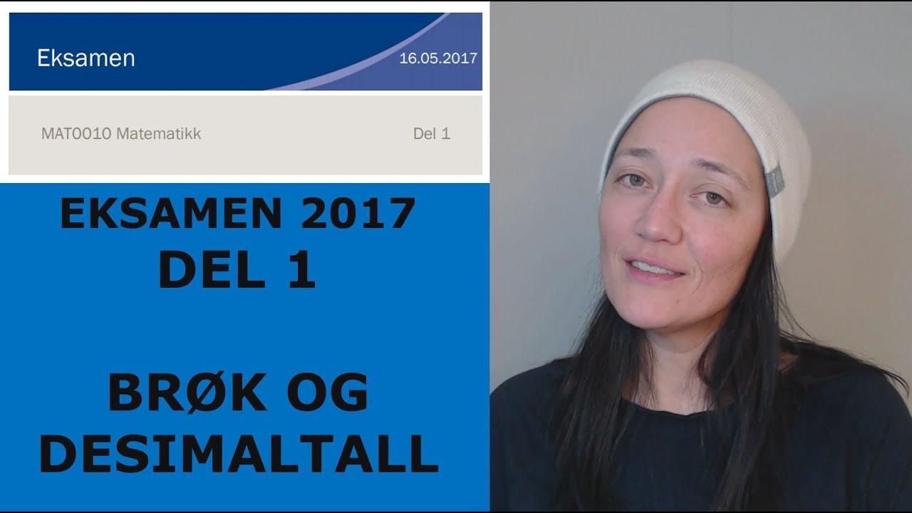 ADDISJON AV BRØK OG MULTIPLIKASJON AV DESIMALTALL (Eksamensoppgave 2017)