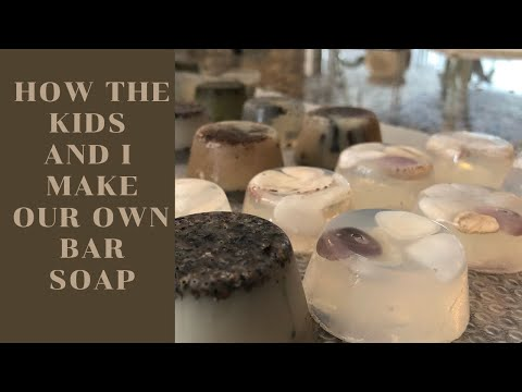 #momlife HOW THE KIDS AND I MAKE OUR OWN BAR SOAP