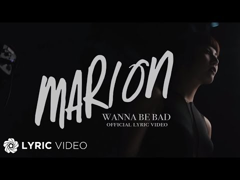 Marion - Wanna Be Bad (Official Lyric Video)