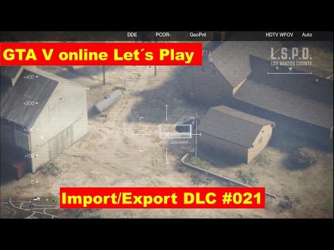 gta 5 online lets play german Export Import DLC Wo ist bloß die Motorhaube hin #021