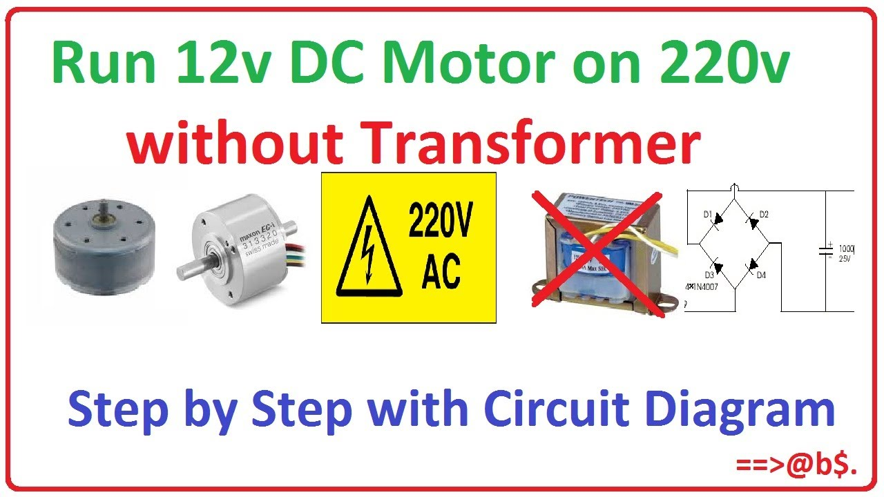12vdc To 12vac Converter Circuit Diagram Wiring A Breaker Box How Run 12v Dc Motor On 220v Without Transformer - Easy Step By With ...