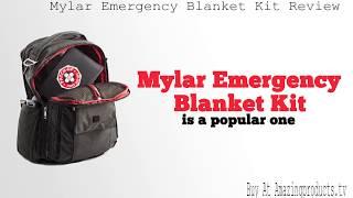 Mylar Emergency Blanket Kit Review