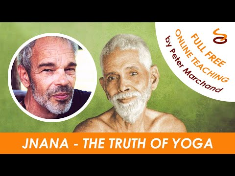 Jnana Yoga - The Truth Part 1/15 : Teaching Truth