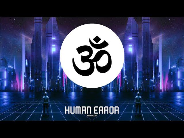 Schameleon - Human Error (Original Mix)