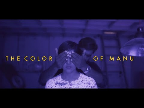 THE COLOR OF MANU - Phanindra Narsetti | Raja Goutham | Chandini Chowdary