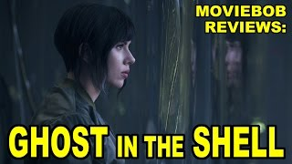 MovieBob Reviews: Ghost in the Shell