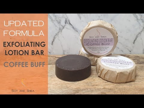 Exfoliating Lotion Bar Coffee Buff - UPDATE FORMULA | Soy And Shea