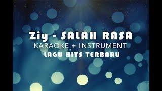Ziy - Salah rasa | karaoke Minus one + Lirik