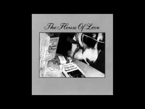 The House Of Love - Ray