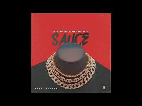 Ice Mob ft. Rooh RD - Sauce (Prod. Yardoo)