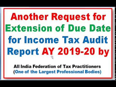 AIFTP Request| Extension Of Due Date For Income Tax Return & Audit Report 3CA|3CB|3CD For AY 2019-20