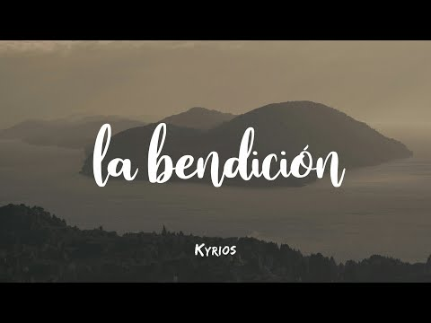 La Bendición (The Blessing)- Elevation Worship, Kari Jobe & Cody Carnes - ESPAÑOL | Kyrios