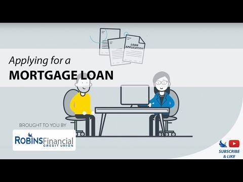 Applying For A Mortgage Loan: Robins Financial Credit Union