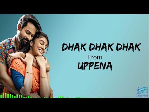 dhakdhakdhak-song-(lyrics)-|-uppena-movie-|-panja-vaishnavtej-|-dsp