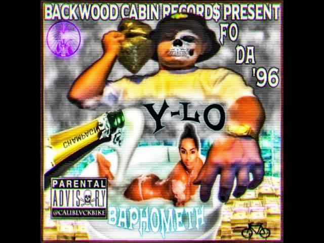 Y-Lo x Baphometh - Fo Da 96[FULL TAPE]