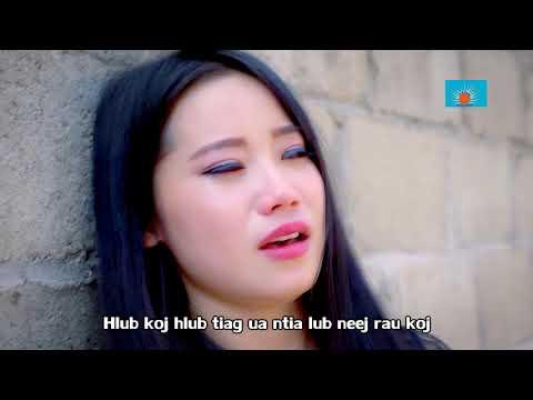Koj Dag Kuv by Paj nyiag Xyooj (music Video ) thumbnail