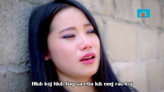 Koj Dag Kuv by Paj nyiag Xyooj (music Video )