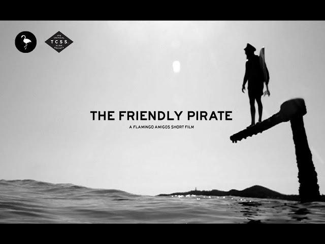 The Friendly Pirate - FLAMINGO AMIGOS / T.C.S.S.  (Español)