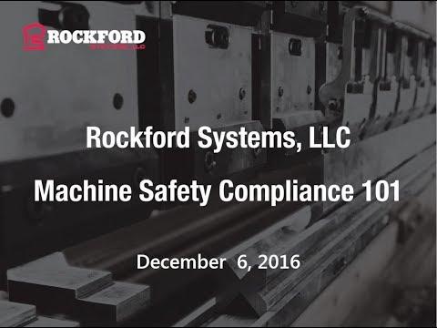 Rockford Systems | Machine Safety Compliance 101 Webinar