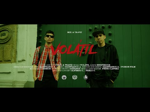 Skil & Traviz - Volátil (Vídeo Oficial)