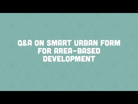 Innovation Monday: Q&A on Smart Urban Form For Area-Based De