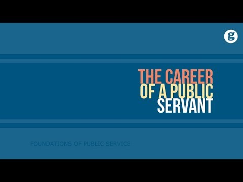 The Career of a Public Servant