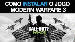 Como baixar e instalar Call Of Duty Modern Warfare 3 PC - 2018