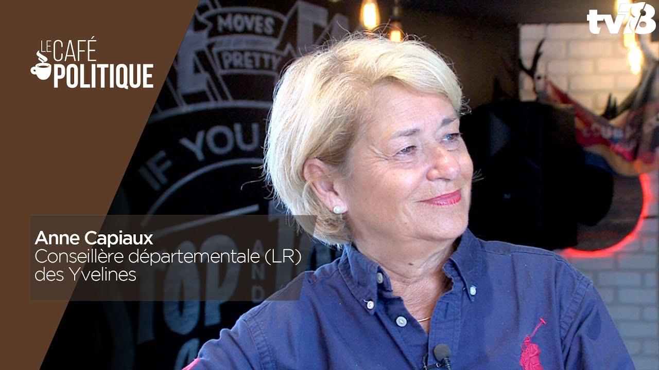 Café Politique n°78 – Anne Capiaux, Conseillère départementale (LR) des Yvelines