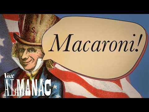 "Why Yankee Doodle called it ""macaroni"""