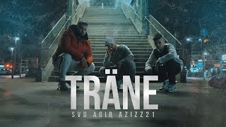 Svd, Agir, Azizz21 ►TRÄNE ◄ (Official Video)