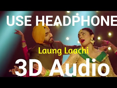 laung-lacchi-|-ammy-virk-|-3d-audio-|-bass-boosted-|-punjabi-songs-2019