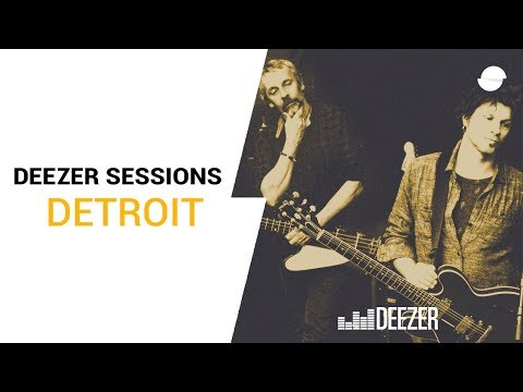 Détroit - Deezer Session