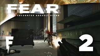 """Shoot All The Things!"" - Fultron Plays F.E.A.R. - Ep.2"