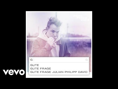 Julian Philipp David - Gute Frage (Official Audio)