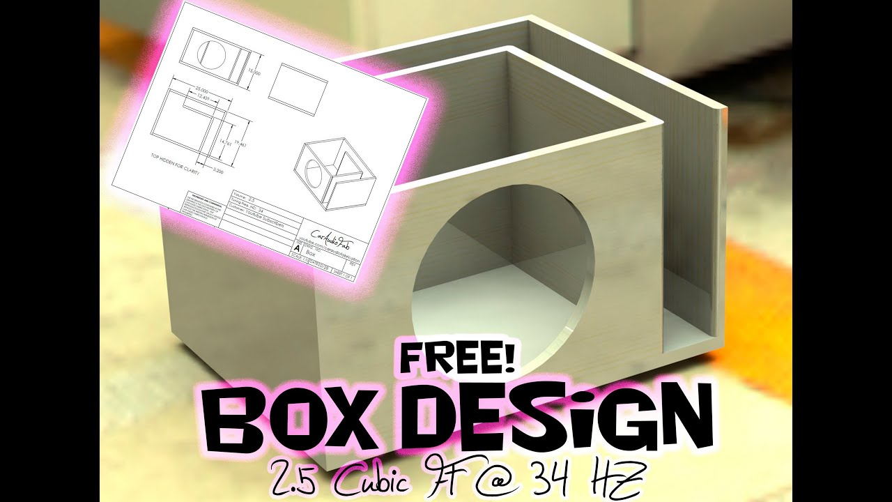 Free Sub Box Design 12 Sub 2 5 Cubic Ft At 34 Hz Youtube