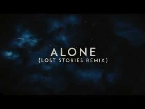 Alan walker - Alone (Lost stories remix)