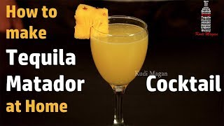 How to make Tequila Matador Cocktail at Home