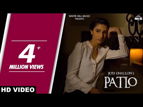 Patlo (Full Video) Joti Dhillon | Latest Punjabi Song 2017 | New Punjabi Songs 2017 | White Hill