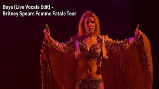 Boys (Live Vocals Edit) - Britney Spears The Femme Fatale Tour