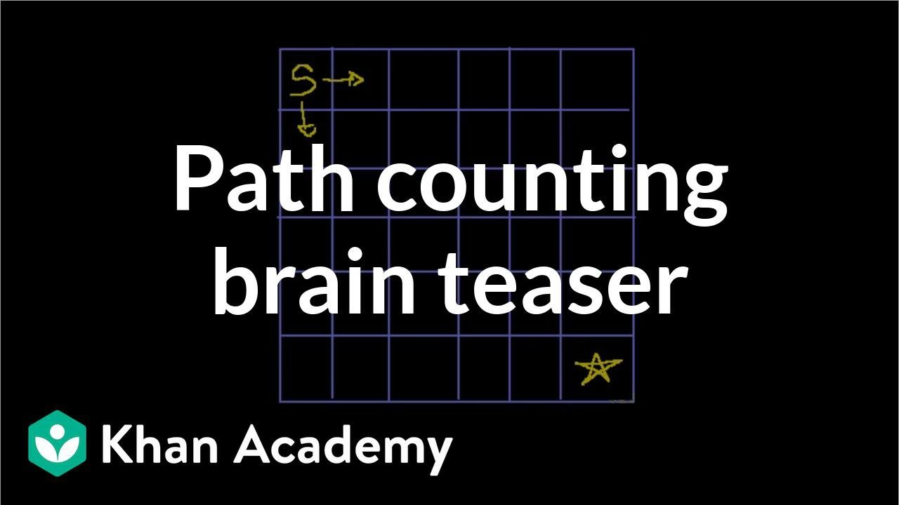Path counting brain teaser | Puzzles | Math for fun and glory | Khan Academy