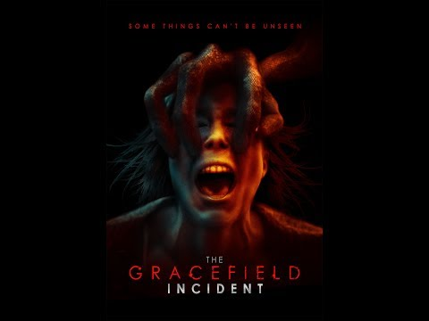 THE GRACEFIELD INCIDENT / OFFICIAL TRAILER (2017)