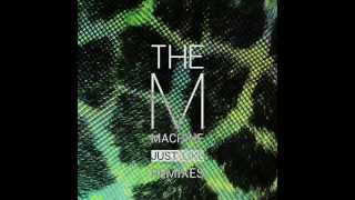 The M Machine - Just Like (Evil Nine Remix)